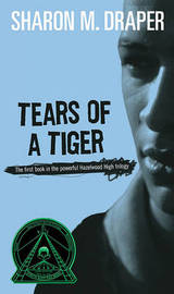 Tears of a Tiger by Sharon M Draper image