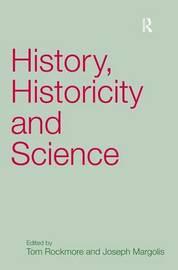 History, Historicity and Science by Joseph Margolis