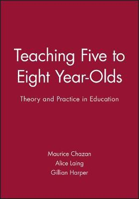Teaching Five to Eight Year-Olds by Maurice Chazan image