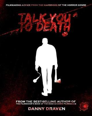 Talk You to Death by Danny Draven image
