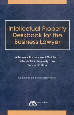 Intellectual Property Deskbook for the Business Lawyer by Intellectual Property Committe image