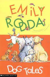 Dog Tales by Emily Rodda