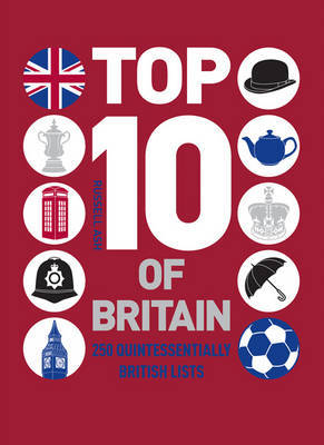 Top 10 of Britain by Russell Ash