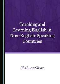 Teaching and Learning English in Non-English-Speaking Countries