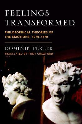 Feelings Transformed by Dominik Perler