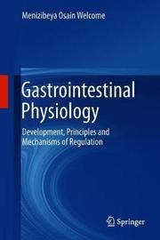 Gastrointestinal Physiology by Menizibeya Osain Welcome