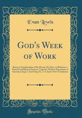 God's Week of Work by Evan Lewis
