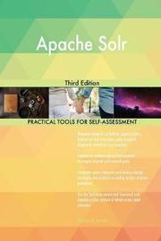 Apache Solr Third Edition by Gerardus Blokdyk image