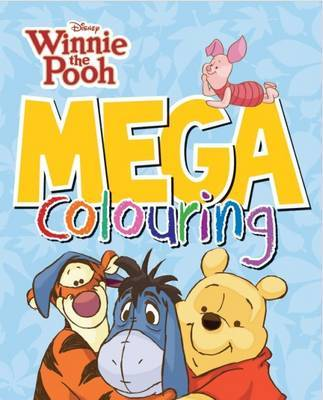 Disney Winnie the Pooh Mega Colouring by Parragon image