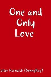 One and Only Love by Walter Kernaich (Sonnyray) image