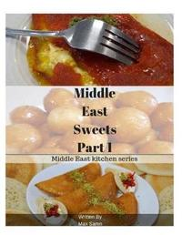 Middle East Sweets Part 1 by Max Samn