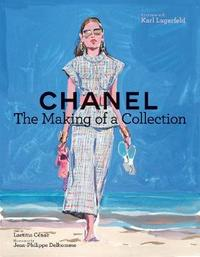 Chanel: The Making of a Collection by Laetitia Cenac