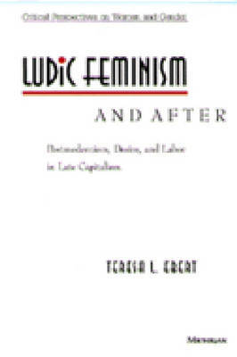 Ludic Feminism and After by Teresa L. Ebert image