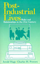 Post-Industrial Lives by Jerald Hage