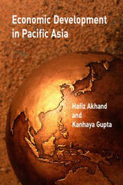 Economic Development in Pacific Asia by Hafiz A. Akhand