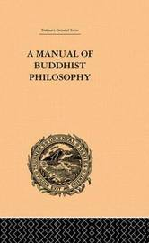 A Manual of Buddhist Philosophy by William Montgomery McGovern image