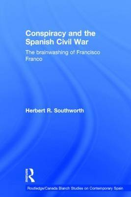 Conspiracy and the Spanish Civil War by Herbert R. Southworth image