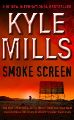 Smoke Screen by Kyle Mills
