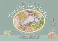 The Mouse's House by Susan Quayle