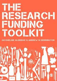 The Research Funding Toolkit by Andrew M Derrington