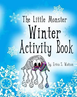 The Little Monster Winter Activity Book by Erica S Watson image