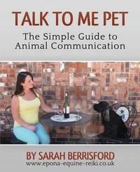 Talk to Me Pet by Sarah Berrisford