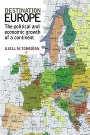 Destination Europe by Kjell M Torbiorn