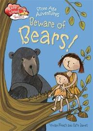 Race Ahead With Reading: Stone Age Adventures: Beware of Bears! by Vivian French