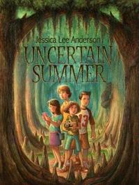 Uncertain Summer by Jessica Lee Anderson image