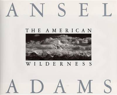 Wilderness by Ansel Adams