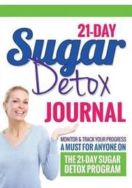 21-Day Sugar Detox Journal by Bowe Packer