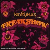 Freakshow: Limited Tour Edition by Krafty Kuts
