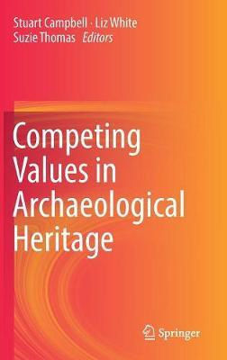 Competing Values in Archaeological Heritage image