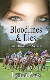 Bloodlines & Lies by Lynda Rees