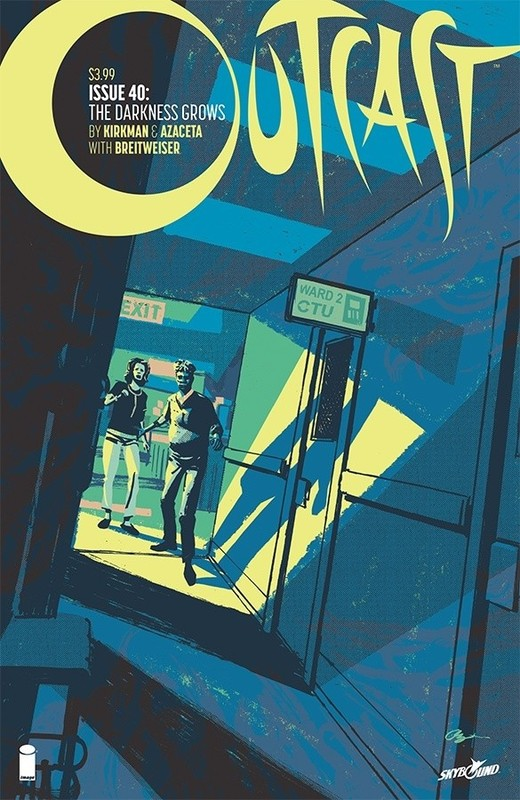 Outcast: The Darkness Grows - #40 by Robert Kirkman