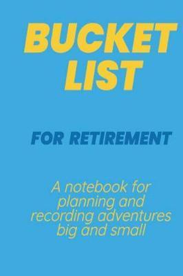 Bucket List for Retirement by Sam Jones