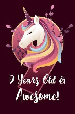 9 Years Old & Awesome by Unicorn Magic Journals image