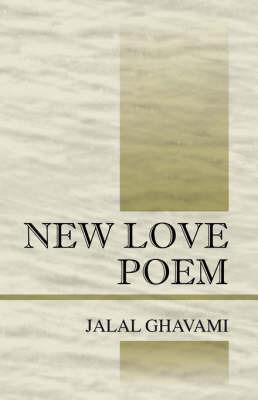 New Love Poem by Jalal Ghavami image