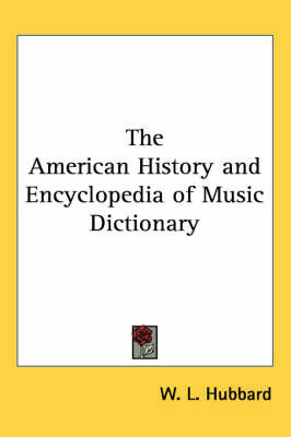 The American History and Encyclopedia of Music Dictionary image