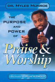 Power of Praise by Myles Munroe