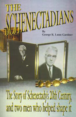 The Schenectadians by George Richard Lunn Gardner