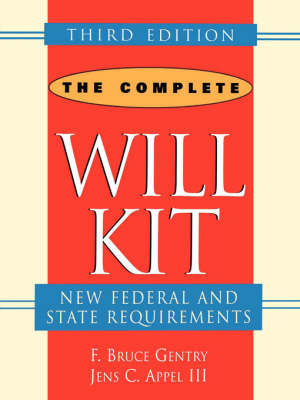 The Complete Will Kit by F.Bruce Gentry