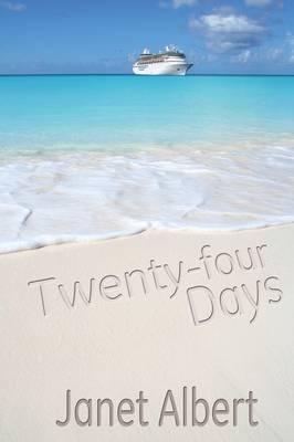 Twenty-Four Days by Janet Albert
