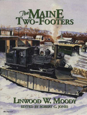 The Maine Two-Footers by Linwood Moody