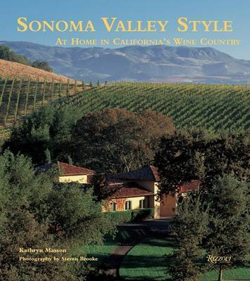 Sonoma Valley Style by Kathryn Masson
