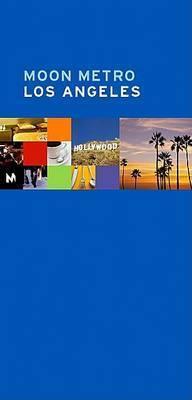 Moon Metro Los Angeles by Avalon Travel