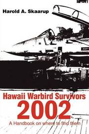 Hawaii Warbird Survivors 2002 by Harold A Skaarup image