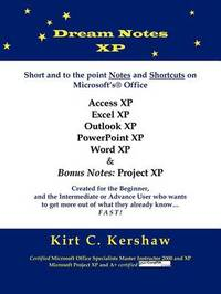 Dream Notes XP by Kirt C. Kershaw