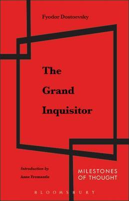 The Grand Inquisitor by F.M. Dostoevsky