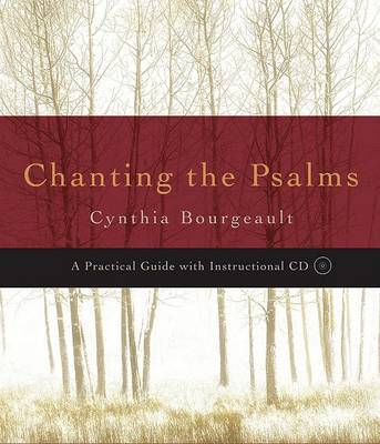 Chanting the Psalms by Cynthia Bourgeault image